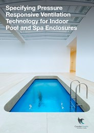 Specifying pressure responsive ventilation technology for indoor pool and spa enclosures