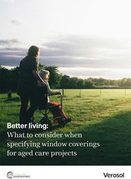 Better living: What to consider when specifying window coverings for aged care projects