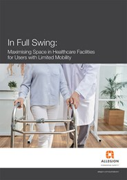 In full swing: Maximising space in healthcare facilities for users with limited mobility