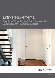 Entry requirements: Specifying 'fit for purpose' door systems for commercial and residential buildings