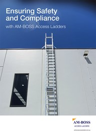Ensuring safety and compliance with AM-Boss Access Ladders