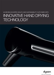 Achieving elevated health and sustainability outcomes with innovative hand drying technology
