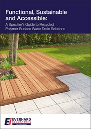 Functional, sustainable and accessible: A specifier's guide to recycled polymer surface water drain solutions