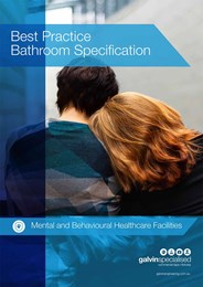 Best practice bathroom specification for mental and behavioural healthcare facilities
