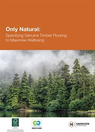 Only natural: Specifying genuine timber flooring to maximise wellbeing