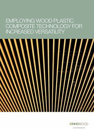 Employing wood plastic composite technology for increased versatility