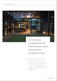 A patented alternative to traditional deck design and construction