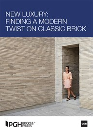New luxury: Finding a modern twist on classic brick