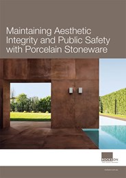 Maintaining aesthetic integrity and public safety with porcelain stoneware