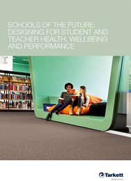 Schools of the future: Designing for student and teacher health, wellbeing and performance