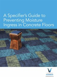 A specifier's guide to preventing moisture ingress in concrete floors