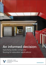 An informed decision: Specifying textile composite flooring for educational applications