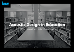 Acoustics in school design – support or barrier to learning