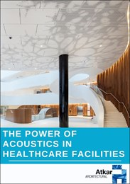 The power of acoustics in healthcare facilities