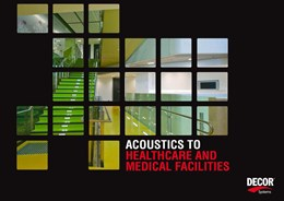 Managing acoustics in healthcare and medical facilities