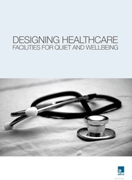 Designing healthcare facilities for quiet and wellbeing