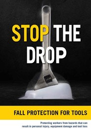 Stop the Drop- Fall Protection for Tools