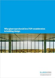 Why glass type should be a top consideration in building design