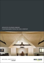 Rockcote polished finishes: Customised plaster finishes that make a statement