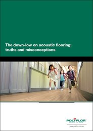 The down-low on acoustic flooring: truths and misconceptions