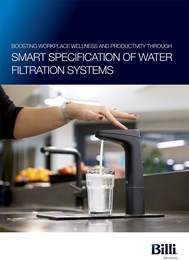 Boosting workplace wellness and productivity through smart specification of water filtration systems