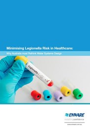 Eliminating Legionella risk in healthcare: why Australia must re-think water systems design