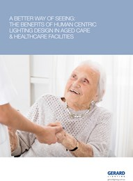 A better way of seeing: The benefits of human centric lighting design in aged care & healthcare facilities