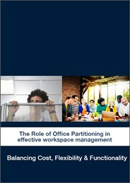 The Role of Office Partitioning in Effective Workspace Management [white paper]
