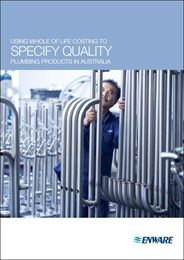 Using whole of life costing to specify quality plumbing products in Australia