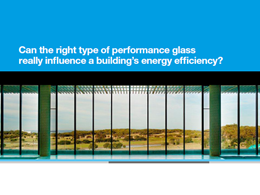 New white paper examines the link between performance glass and a building's energy efficiency