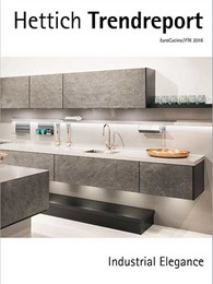 What trended at EuroCucina and FTK 2016: Hettich report