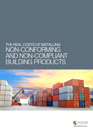 The real costs of installing non-conforming and non-compliant building products