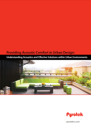 Providing acoustic comfort in urban design: Understanding acoustics and effective solutions within urban environments