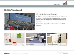 New Hettich trend report on surfaces, architecture and functions at ISH 2017