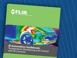 FLIR IR Automation Guidebook: The ultimate free resource for using infrared cameras in the automation industry
