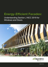 Energy-efficient facades: Understanding Section J NCC 2019 for windows and doors