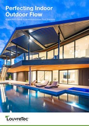 Perfecting indoor outdoor flow: A specifier's guide to aluminium louvre roof solutions