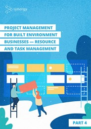 Resource and task management: Project management for built environment businesses