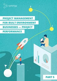 Project performance: Project management for built environment businesses