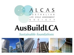 AusBuildLCA announces Speaker Program for inaugural Life Cycle Assessment Conference