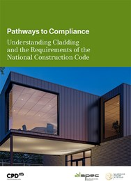 Pathways to compliance: Understanding cladding and the requirements of the National Construction Cod