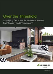 Over the threshold: Specifying door sills for universal access, functionality and performance