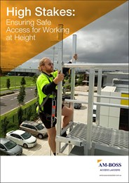 High stakes: Ensuring safe access for working at height