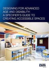 Designing for advanced age and disability: A specifier's guide to creating accessible spaces