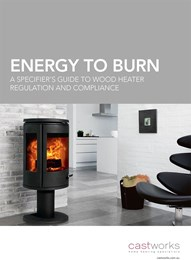 Energy to burn: A specifier's guide to wood heater regulation and compliance