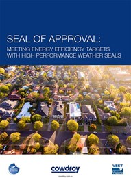 Seal of approval: Meeting energy efficiency targets with high-performance weather seals