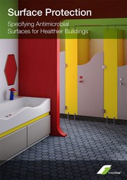 Surface protection: Specifying antimicrobial surfaces for healthier buildings