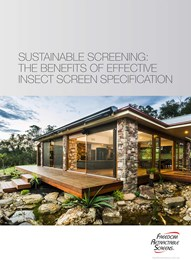 Sustainable screening: The benefits of effective insect screen specification