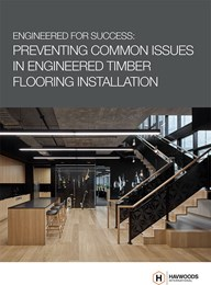 Engineered for success: Preventing common issues in engineered timber flooring installation