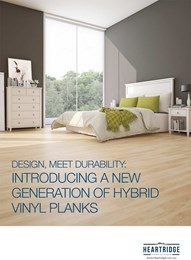 Design, meet durability: Introducing a new generation of hybrid vinyl planks